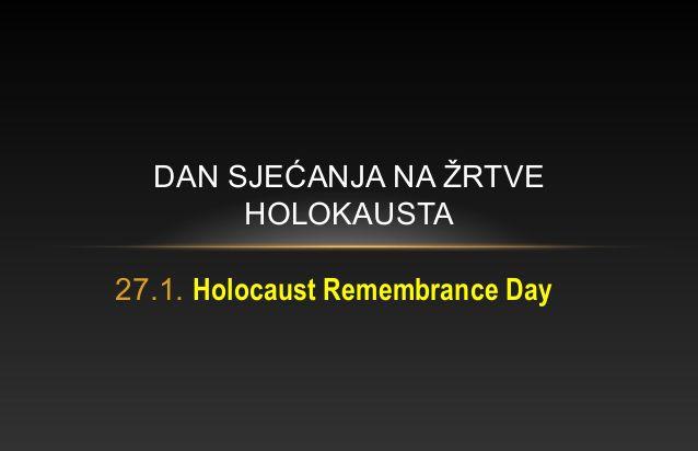 Obilježili smo Dan sjećanja na žrtve holokausta